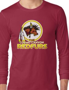 The Cosmo Canyon Redfurs - Redskins  Long Sleeve T-Shirt