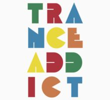 Trance Addict by N3ON