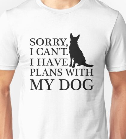 Plans With My Dog, Australian Cattle Dog Unisex T-Shirt
