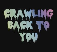Crawling Back To You by jdog189