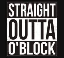 Straight Outta O'Block by fysham