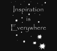 Inspiration is everywhere by Sieris