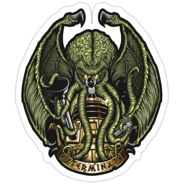 Cthulhu Exterminates - Sticker by TrulyEpic