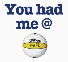 You Had Me @ Volleyball Blue by Wellington Guzman