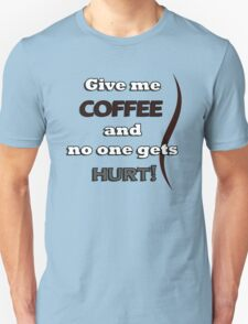 Funny Coffee Quote T-Shirt