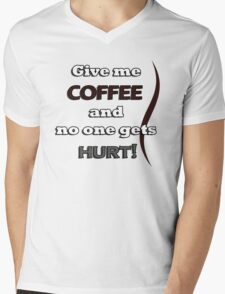 Funny Coffee Quote Mens V-Neck T-Shirt