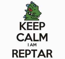 Keep Calm I Am Reptar by rzrsk8