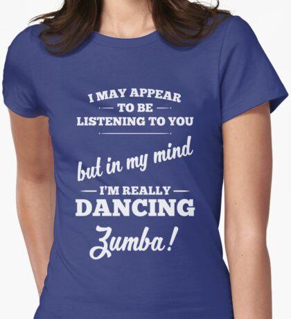 Dancing Zumba! Womens Fitted T-Shirt