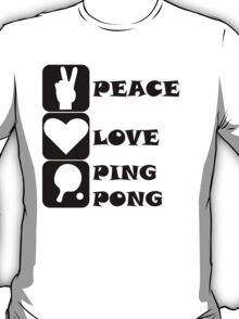 Peace Love Ping Pong T-Shirt