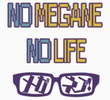No Megane, No Life by OtakuFireLord