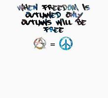 Freedom Outlawed Unisex T-Shirt