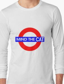 Mind the Cat Long Sleeve T-Shirt