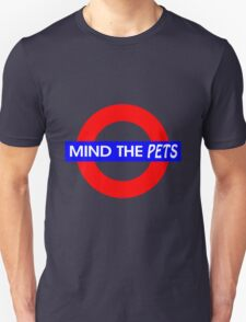 Mind the Pets T-Shirt