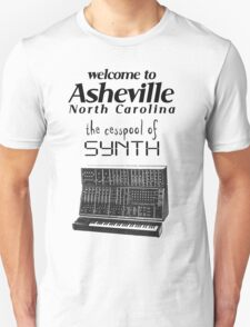 Asheville, the Cesspool of SYNTH T-Shirt