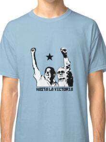 Hasta la Victoria! Classic T-Shirt