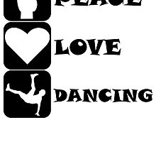 Peace Love Dancing by kwg2200