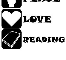Peace Love Reading by kwg2200