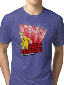 Jesse Pinkman vs. the world! Tri-blend T-Shirt