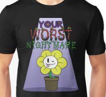 Flowey is Your Worst Nightmare Unisex T-Shirt