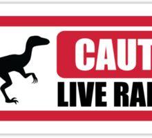 Caution- Live Velociraptors Sticker