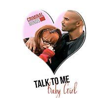 Criminal Minds - Talk To Me Baby Girl by Rachel Kent
