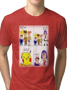 pokemon meme Tri-blend T-Shirt
