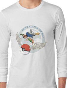 Gotta Catch 'Em All Long Sleeve T-Shirt