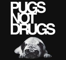 Pugs not drugs by squidyes