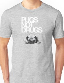 Pugs not drugs Unisex T-Shirt