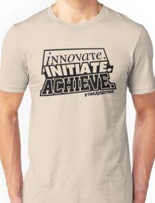 INNOVATE. INITIATE. ACHIEVE. Unisex T-Shirt