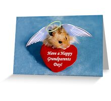 Have a Happy Grandparents Day Hamster Greeting Card