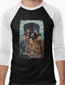 Who's Your Doctor? Men's Baseball ¾ T-Shirt
