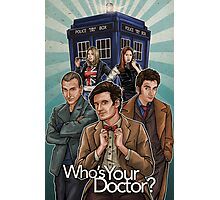 Who's Your Doctor? Photographic Print