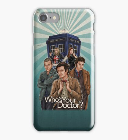 Who's Your Doctor? iPhone Case/Skin