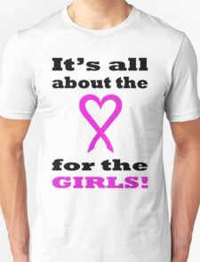 It's all about the LOVE for the GIRLS. BL06. T-Shirt