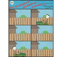 "Incredibly Boring Comics!! #3 - ""Mowing the Lawn"" Photographic Print"
