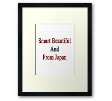 Smart Beautiful And From Japan  Framed Print