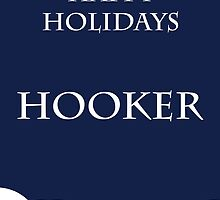 Happy Holidays Hooker by VancityFilming