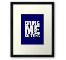 Bring Me Knitting (Eighth Doctor) Framed Print