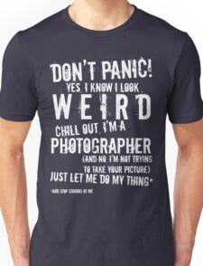 I'm A Photographer (white lettering) Unisex T-Shirt