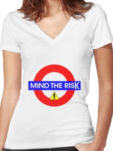Mind the Risk Women's Fitted V-Neck T-Shirt