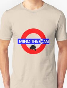 Mind the Cam Unisex T-Shirt