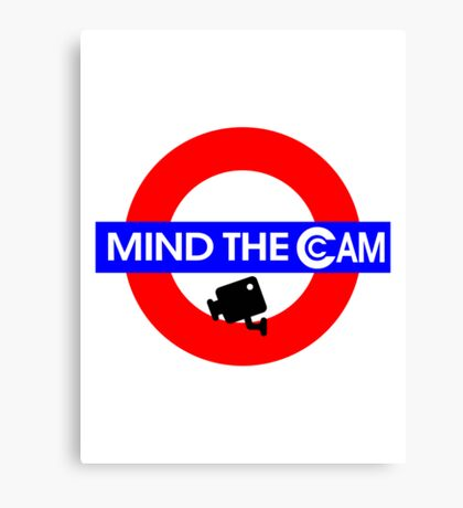Mind the Cam Canvas Print