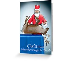 Christmas  When There's Magic in The Air  Greeting Card