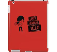 Lights. Cameras. YELLA iPad Case/Skin