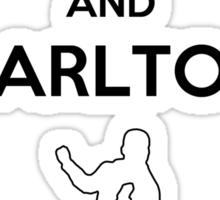 Keep Calm and Carlton Sticker