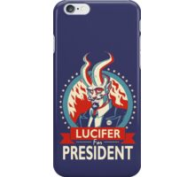 Lucifer For President! iPhone Case/Skin