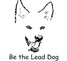Shasta Be the Lead Dog by paws4critters