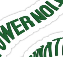 Or Perhaps in Slytherin. Sticker