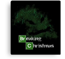Breaking Christmas Canvas Print